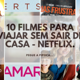 10 filmes para viajar sem sair de casa